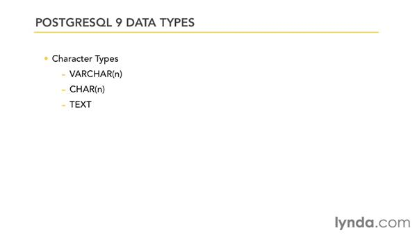Understanding data types: PostgreSQL 9 with PHP Essential Training
