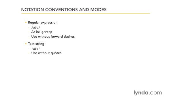 Notation conventions and modes: Using Regular Expressions