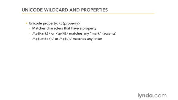 Unicode wildcards and properties: Using Regular Expressions