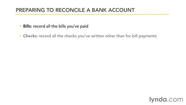 Preparing to reconcile a bank account: QuickBooks Pro 2012 Essential Training