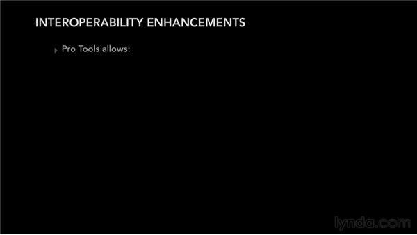 Enhanced interoperability: Pro Tools 10 New Features