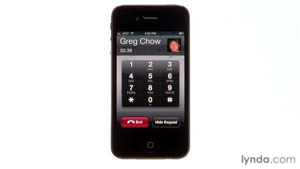 Using the iPhone during a call: iPhone and iPod touch iOS 5 Essential Training