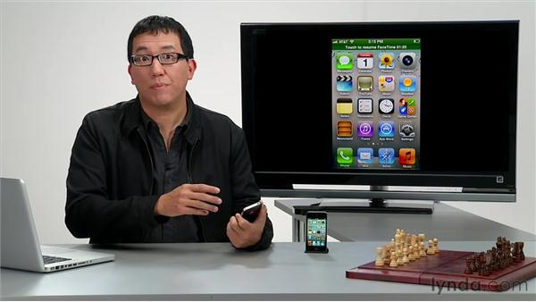 Using FaceTime: iPhone and iPod touch iOS 5 Essential Training