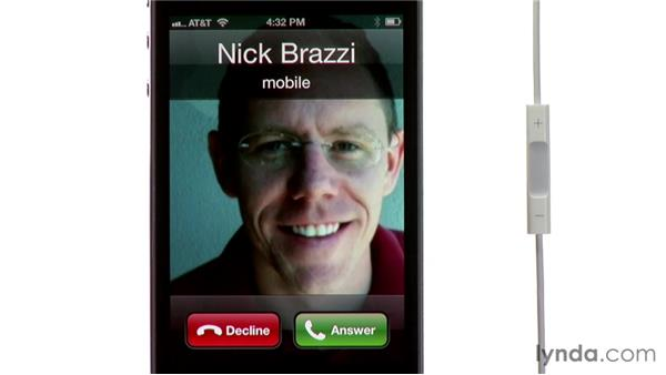 Using the included headset : iPhone and iPod touch iOS 5 Essential Training