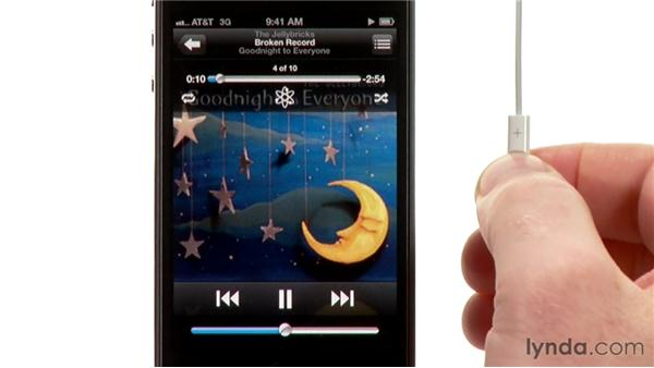 Using the included earbud controls: iPhone and iPod touch iOS 5 Essential Training