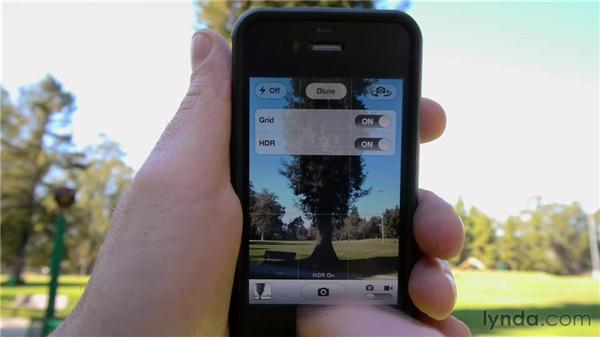 Shooting better photos using HDR and grid lines: iPhone and iPod touch iOS 5 Essential Training