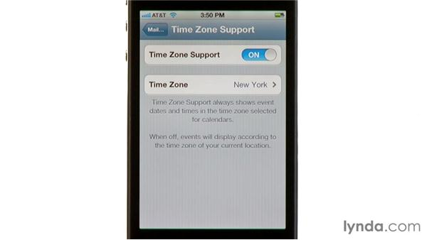 Setting Time Zone support: iPhone and iPod touch iOS 5 Essential Training