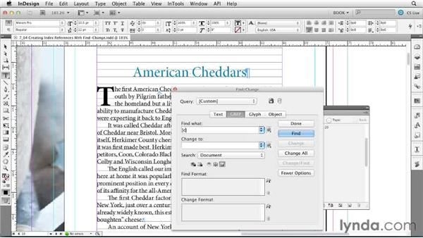Creating index references with Find/Change: Creating Long Documents with InDesign