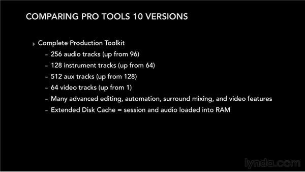 Exploring the different versions of Pro Tools: Pro Tools 10 Essential Training