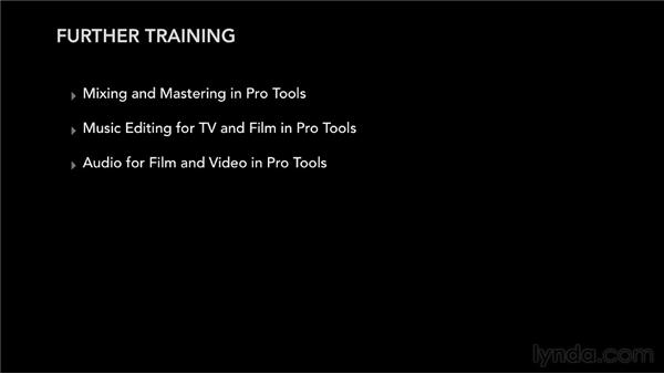Further recommendations: Pro Tools 10 Essential Training