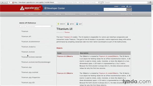 Accessing the Titanium API Documentation: Titanium Mobile App Development Essential Training