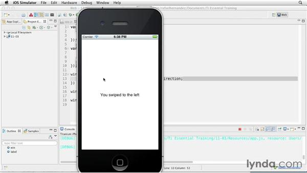Detecting different tap types and finger swipes: Titanium Mobile App Development Essential Training