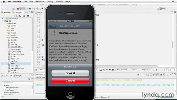 Stepping through a finished app: Titanium Mobile App Development Essential Training