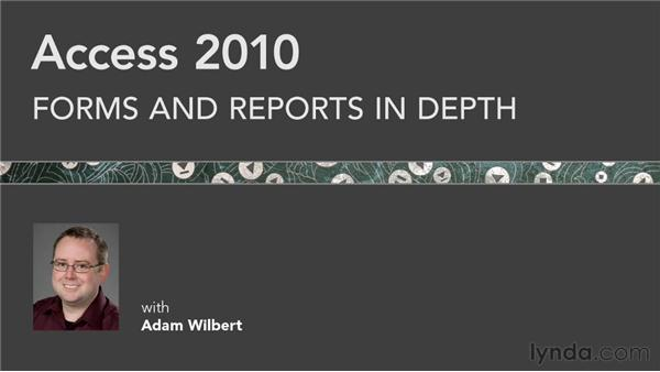 Next steps: Access 2010: Forms and Reports in Depth
