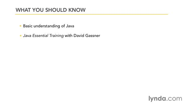 What you should know before watching this course: Up and Running with Java Applications (2012)