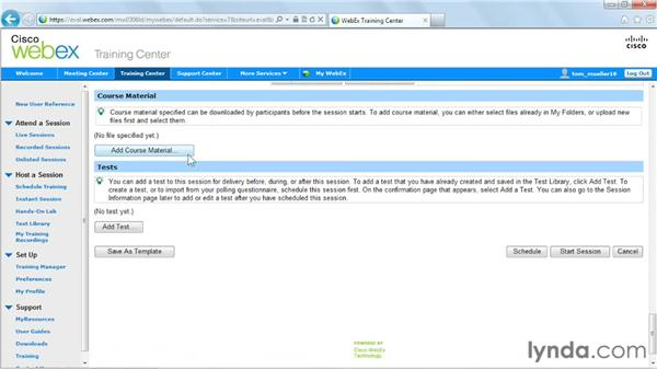 Setting session information and adding course material: Up and Running with WebEx Training Center